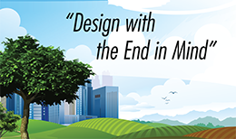Design with the end in mind